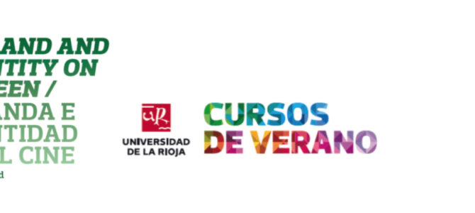 Cursos de verano 2017 UR: Ireland and Identity on Screen / Irlanda e Identidad en el Cine