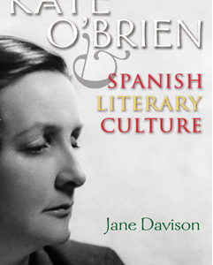 New Publication: Kate O'Brien and Spanish Literary Culture Jane Davison