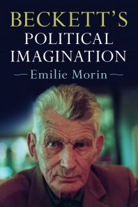 New publication: Beckett's Political Imagination – Emilie Morin