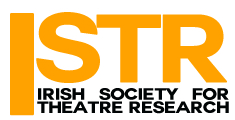 Irish Society for Theatre Research New Scholars Prize 2018