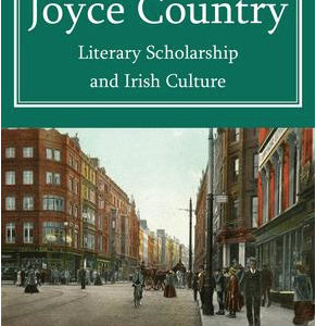 New publication: The Joyce Country: Literary Scholarship and Irish Culture by David Pierce