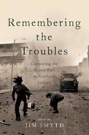 New publication: Remembering the Troubles