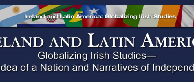 CFP: Ireland and Latin America – Globalizing Irish Studies