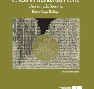 Publication to remember: Huir Del Laberinto. Crecer en Irlanda del Norte