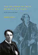 "New Publication: The Influence of Oscar Wilde on W.B. Yeats:  ""An Echo of Someone Else's Music"""