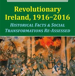 New publication: Revolutionary Ireland, 1916-2016