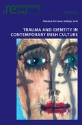 New publication: Trauma and Identity in Contemporary Irish Culture