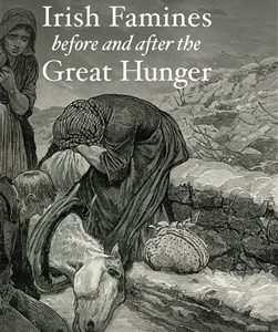 New essay collection: Irish Famines before and after the Great Hunger