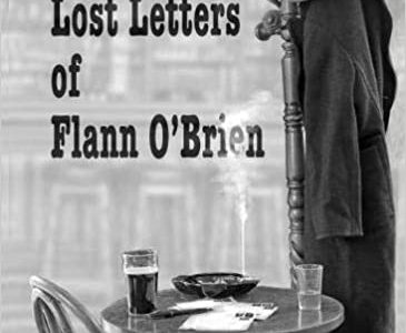 """New publication: """"The Lost Letters of Flann O'Brian"""""""