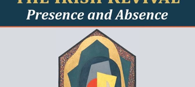 """New book: """"Women, Art and Nationalism in the Irish Revival. Presence and Absence"""""""